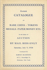 Fortieth catalogue of rare coins, tokens, medals, paper money, etc. [07/09/1938]