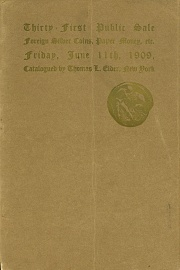 Catalogue of the thirty first public sale ... the property of a European dealer P. T. Jones, Jr., and others. [06/11/1909]