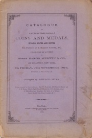 CATALOGUE OF A VERY RARE AND VALUABLE ASSORTMENT OF COINS AND MEDALS, IN GOLD, SILVER AND COPPER, THE PROPERTY OF E. HARRISON SANFORD, ESQ.