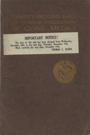 Catalogue of coins and medals : the properties of E. Y. Judd, the late Benjamin Betts, and others. [12/16/1908]