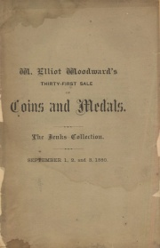 CATALOGUE OF COINS, MEDALS AND TOKENS, FRACTIONAL CURRENCY, BOOKS, COIN SALE CATALOGUES, ETC. BEING THE ENTIRE AMERICAN COLLECTION OF WM. J. JENKS, OF PHILADELPHIA.