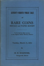 Seventy-fourth public sale of rare coins, medals, and paper money. [03/15/1932]