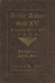 Catalogue of the fifteenth public auction sale ... the properties of Carroll Greenough, esq., J. N. T. Levick, esq., a New York estate, M. P. Arnold, Prof. W. O. Emery, etc., etc. [02/26-27/1908].