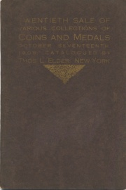 Catalogue of the twentieth public sale : various collections of cons, tokens, medals & paper money, the properties of ... L. B. Belknap, Mrs. V. C. Martin, and others. [10/17/1908]