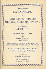 Thirty-seventh catalogue of rare coins, tokens, medals, paper money, etc. [02/05/1938]