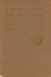 Catalogue of the twenty-seventh public sale, collection of ancient and mediaeval coins of F. W. Doughty, esq., (part I) and other properties. [04/05/1909]