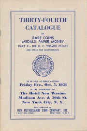 Thirty-fourth catalogue of rare coins, medals, paper money : part II - the D. C. Wismer estate and other fine consignments. [10/05/1951]