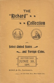 A collection of Choice United States, colonial & foreign coins ... [06/30/1899]