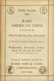 Public auction sale of the John K. Borcky collection of rare American and Canadian coins, medals, tokens, etc. [06/19/1935]