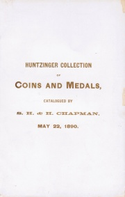 COLLECTION OF FOREIGN AND AMERICAN COINS OF THE LATE H. H. HUNTZINGER, POTTSVILLE.