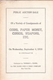 Public auction sale of a variety of consignments of coins, paper money, curios, weapons, etc. [09/04/1918]