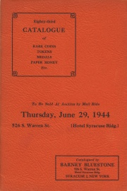 Eighty-third catalogue of rare coins, tokens, medals, paper money, etc. [06/29/1944]