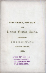 CATALOGUE OF A COLLECTION OF FINE GREEK, FOREIGN AND UNITED STATES COINS. INCLUDING SOME EXTRAORDINARY CENTS AND SUPERB PROOF HALF CENTS, UNIQUE PROOF SET OF 1831, VERY FINE 1794 DOLLAR, RARE COLONIAL COINS, ETC. CATALOGUED BY S.H. & H. CHAPMAN.