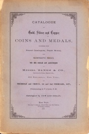 CATALOGUE OF GOLD, SILVER AND COPPER COINS AND MEDALS, TOGETHER WITH PRICED CATALOGUES, PAPER MONEY, AND NUMISMATIC BOOKS.