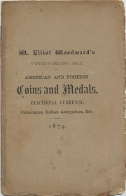 CATALOGUE OF A COLLECTION OF UNITED STATES AND FOREIGN COINS, MEDALS AND TOKENS, COIN CATALOGUES, A FINE LOT OF UNITED STATES FRACTIONAL CURRENCY, A VARIETY OF CONFEDERATE AND SOUTHERN STATES NOTES, TOGETHER WITH A SMALL COLLECTION OF MOUND BUILDERS' POTTERY, AND STONE IMPLEMENTS OF THE PRE-HISTORIC PERIOD.