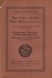 Rare coins, medals, tokens, paper money, curios, relics, gems, etc. ... the Cary, McGill, Heaton, Havemeyer, Kinports, Craddock, Little, Morris, Haller, and other collections. [02/03/1926]