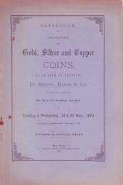 CATALOGUE OF A COLLECTION OF GOLD, SILVER AND COPPER COINS.