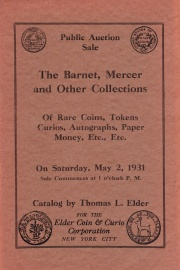 "Public auction sale : the Barnet, ""Mercer"" and other collections of rare coins, medals, tokens, curios, paper money, etc., etc. [05/02/1931]"