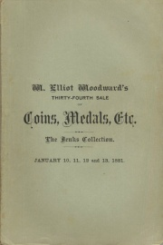 CATALOGUE OF THE COLLECTION OF ANCIENT AND FOREIGN COINS, FORMERLY THE PROPERTY OF MR. WM. J. JENKS, OF PHILADELPHIA. ALSO, OF A COLLECTION OF AMERICAN AND FOREIGN COINS AND MEDALS, TOGETHER WITH A LARGE VARIETY OF COIN SALE CATALOGUES, FRACTIONAL CURRENCY, MINOR GEMS, ETC.