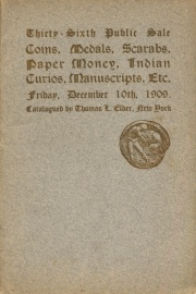 Catalogue of the thirty-sixth public sale of a large and varied collection of coins, medals, paper money, antiques ... [12/10/1909]