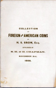 CATALOGUE OF THE COLLECTION OF FOREIGN AND AMERICAN COINS OF H.S. SNOW, ESQ., NORTH BERWICK, MAINE. (pg. 16)