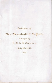 CATALOGUE OF THE VERY FINE COLLECTION OF AMERICAN COINS OF MR. MARSHALL C. LEFFERTS OF NEW YORK CITY.