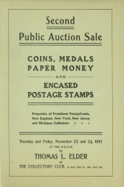 Catalogue of second public auction sale of a fine and rare collection of coins, medals, paper money and encased postage stamps. [11/23/1905]