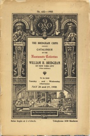Catalogue of the Numismatic Collection of William H. Bridgham of New York City.
