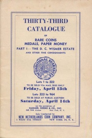 Thirty-third catalogue of rare coins, medals, paper money : part I - the D. C. Wismer estate and other fine consignments. [04/13-14/1951]