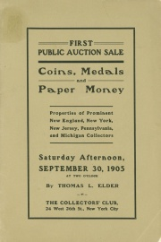 Catalogue of first public auction sale of coins, medals, and paper money. [09/30/1905]