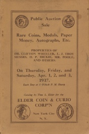 Public auction sale : properties of Dr. Clifton Wheeler ... L. J. Troy, D. P. Dickie and other collectors. [04/01/1937]
