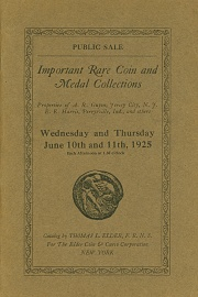 Public sale : important coins, medals, paper money, curios, postage stamps, gems, etc., properties of A. R. Guyon, E. E. Harris, R. Jenkins and others. [06/10/1925]
