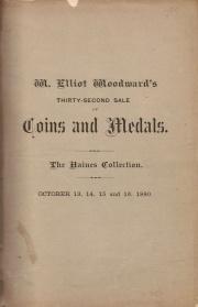 CATALOGUE OF COINS, MEDALS AND FRACTIONAL CURRENCY OF MR. FERGUSON HAINES.