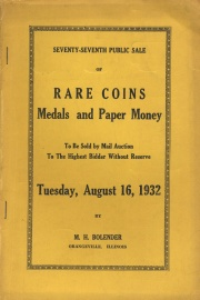 Seventy-seventh public sale of rare coins, medals, and paper money. [08/16/1932]