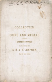 COLLECTION OF A FINE COLLECTION OF COINS AND MEDALS OF THE UNITED STATES, CONTAINING MANY RARE AND EXTREMELY FINE PIECES, ESPECIALLY IN THE COPPER SERIES.