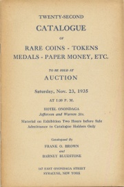 Twenty-second catalogue of rare coins, tokens, medals, paper money, etc. [11/23/1935]