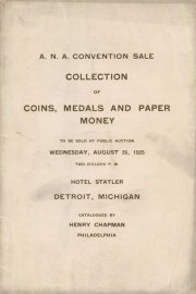 CATALOGUE OF A MISCELLANEOUS COLLECTION OF COINS, MEDALS AND PAPER MONEY, THIS SALE IS MADE AT THE REQUEST OF THE COMMITTEE ON ENTERTAINMENT OF THE .