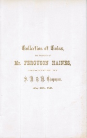 COLLECTION OF COINS, THE PROPERTY OF MR. FERGUSON HAINES, BIDDEFORD, MAINE.