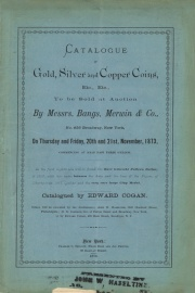 CATALOGUE OF GOLD, SILVER AND COPPER COINS, ETC., ETC.