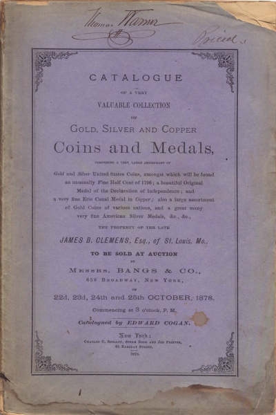 CATALOGUE OF A VERY VALUABLE COLLECTION OF GOLD, SILVER AND COPPER COINS AND MEDALS...