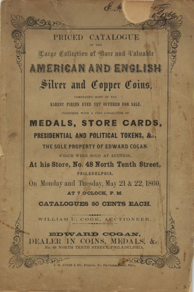 CATALOGUE OF A VERY LARGE COLLECTION OF RARE AND VALUABLE AMERICAN, TOGETHER WITH A FEW CHOICE SPECIMENS OF ENGLISH SILVER & COPPER COINS