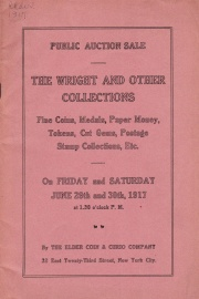 Public auction sale : part II of the B. P. Wright collection and other properties. [06/29/1917]