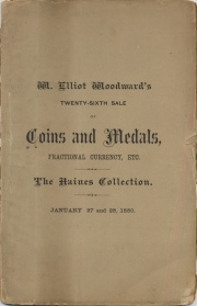 CATALOGUE OF COINS, MEDALS AND TOKENS, AMERICAN AND FOREIGN, IN VARIOUS METALS. ALSO, A FINE LOT OF FRACTIONAL CURRENCY, CONFEDERATE MONEY, COIN CATALOGUES, ETC.